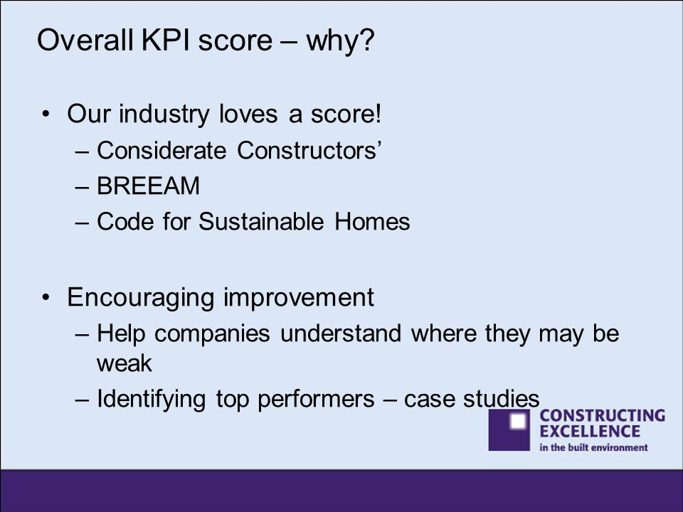 Overall KPI score – why Our industry loves a score!