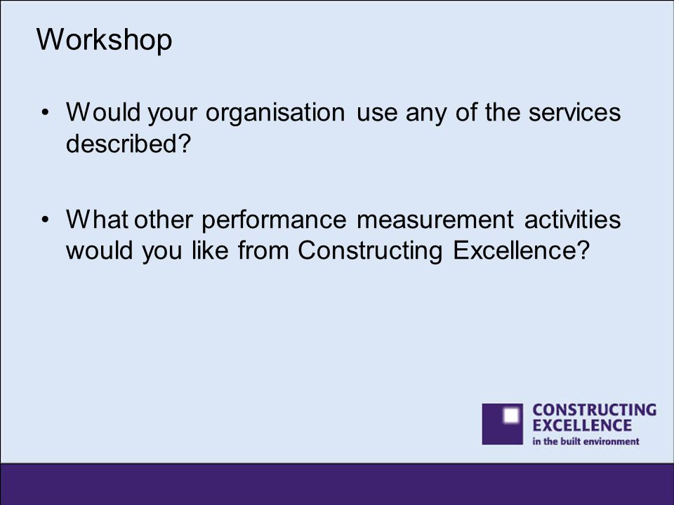 Workshop Would your organisation use any of the services described