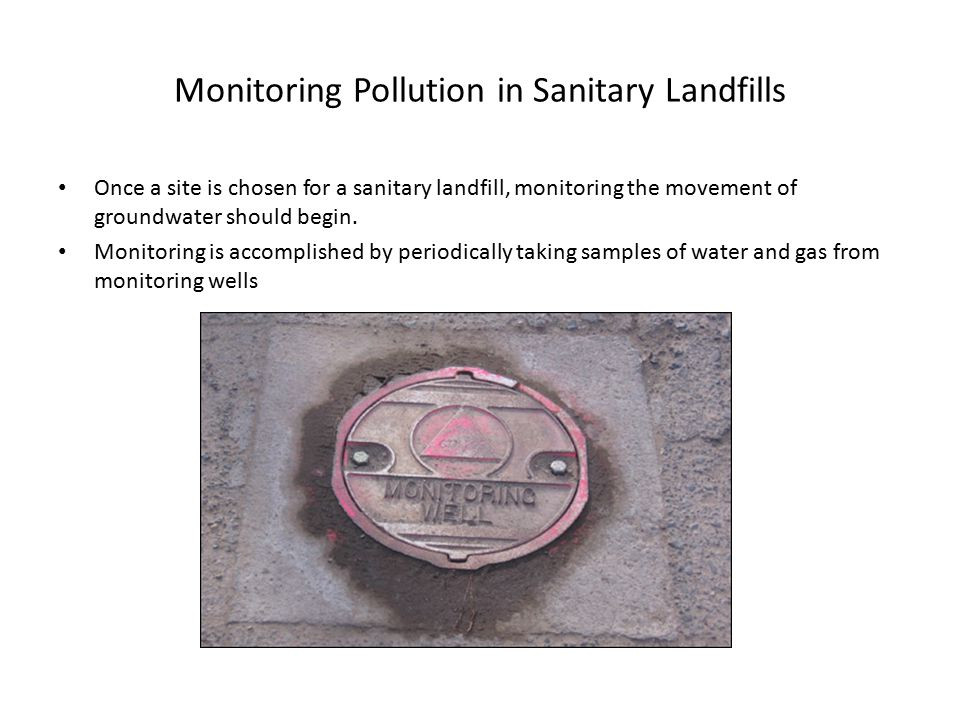 Monitoring Pollution in Sanitary Landfills