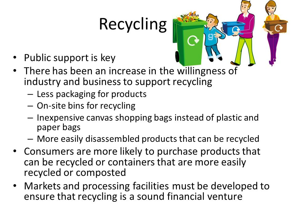 Recycling Public support is key