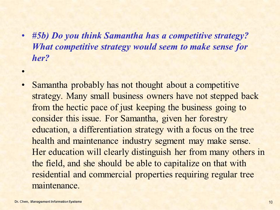 #5b) Do you think Samantha has a competitive strategy