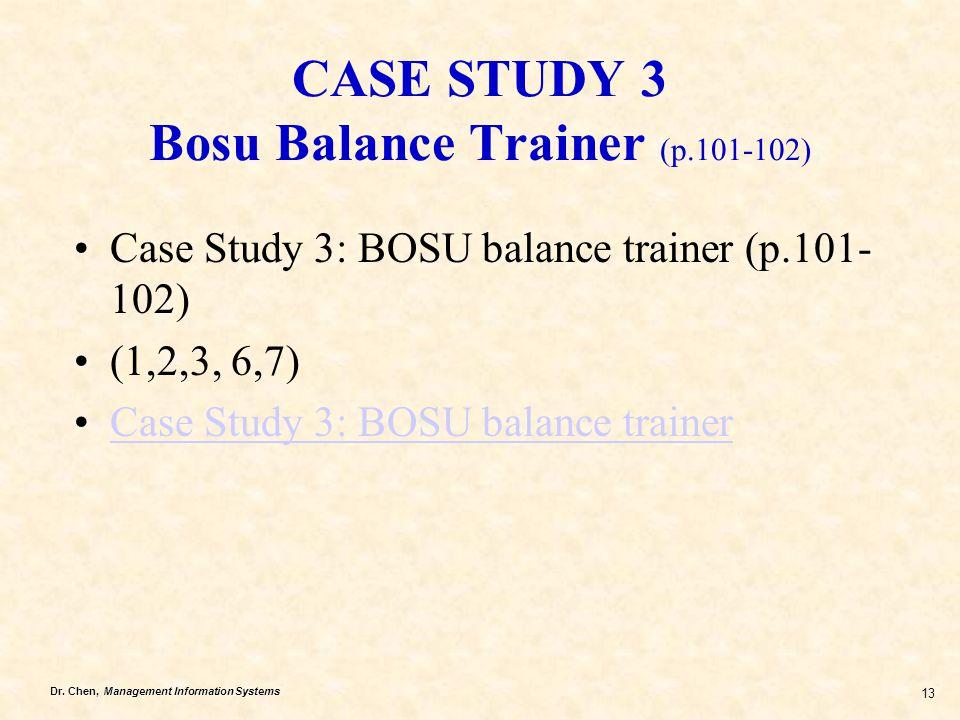 CASE STUDY 3 Bosu Balance Trainer (p.101-102)