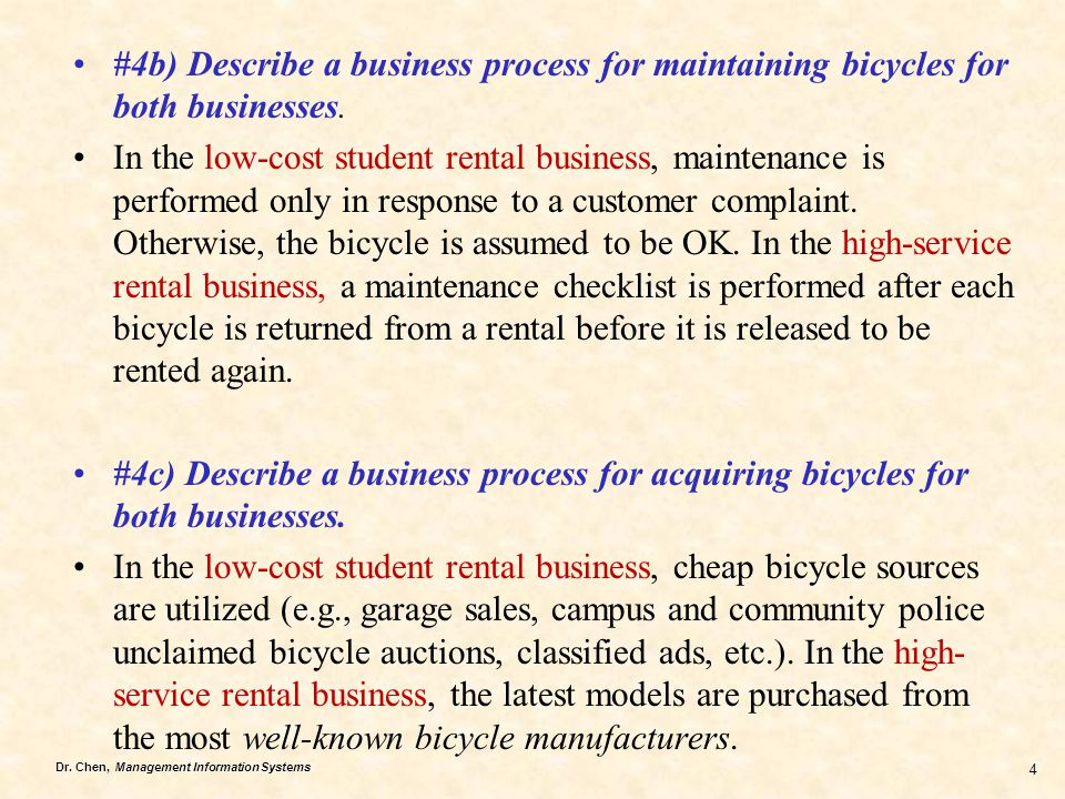 #4b) Describe a business process for maintaining bicycles for both businesses.