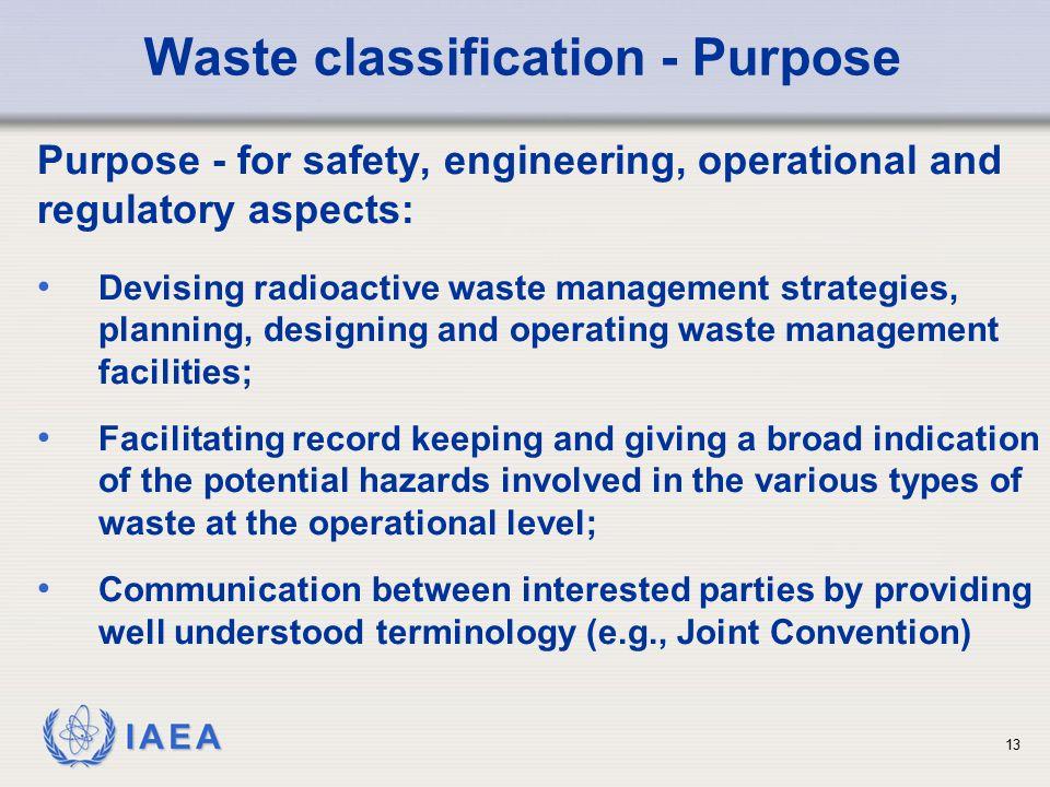 Waste classification - Purpose