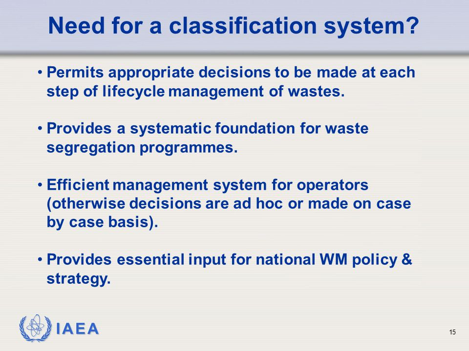Need for a classification system