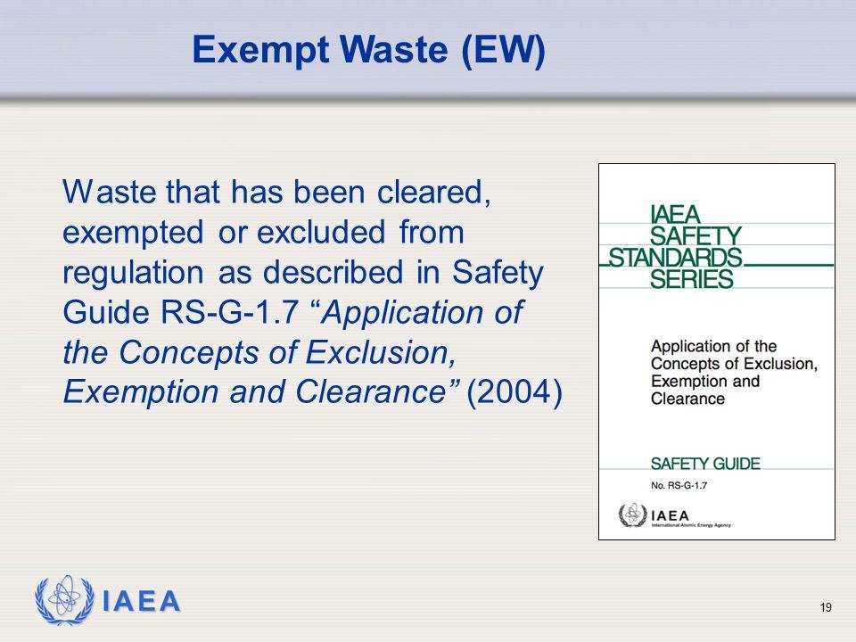 Exempt Waste (EW)