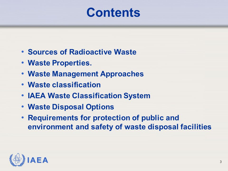 Contents Sources of Radioactive Waste Waste Properties.