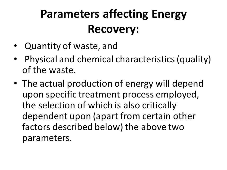 Parameters affecting Energy Recovery:
