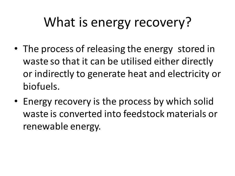 What is energy recovery