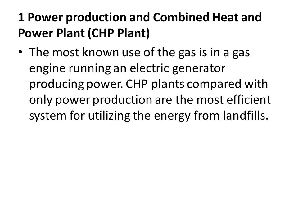 1 Power production and Combined Heat and Power Plant (CHP Plant)