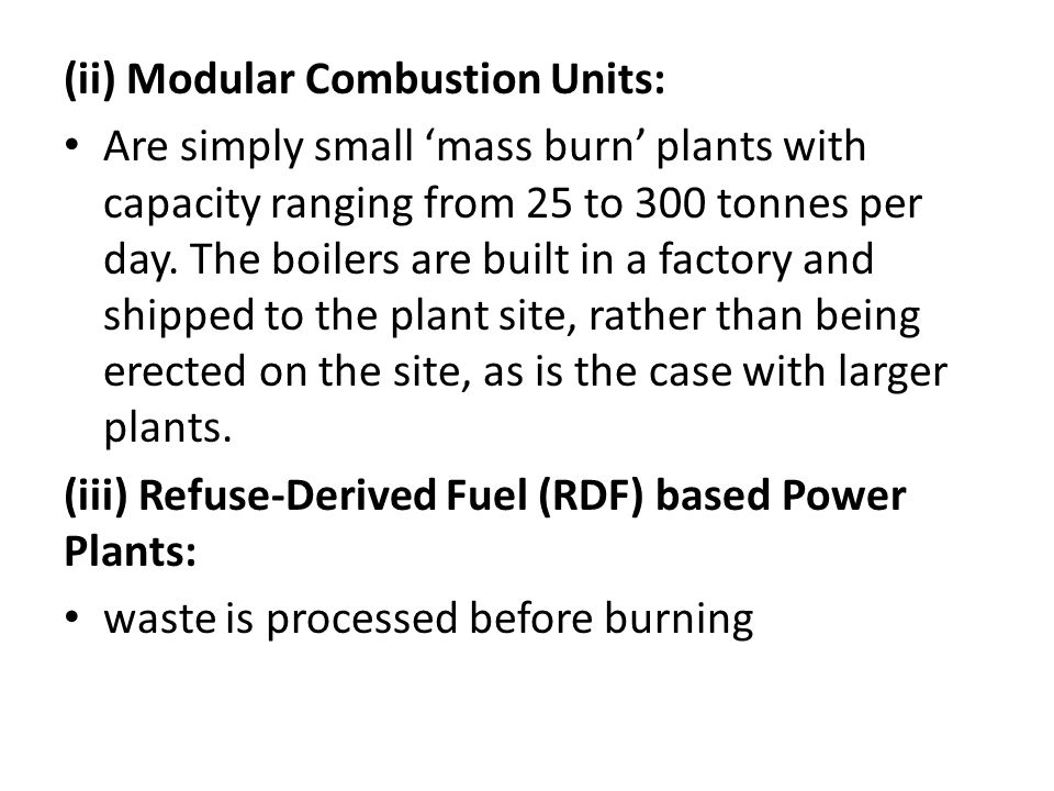 (ii) Modular Combustion Units: