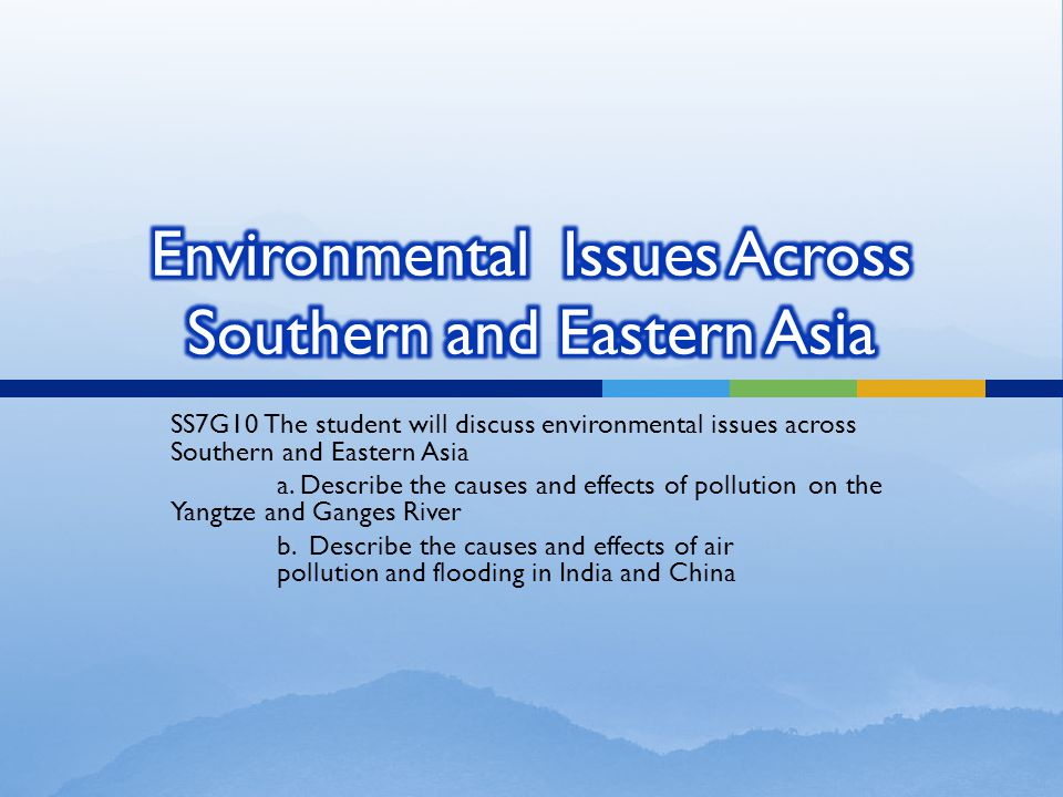 Environmental Issues Across Southern and Eastern Asia