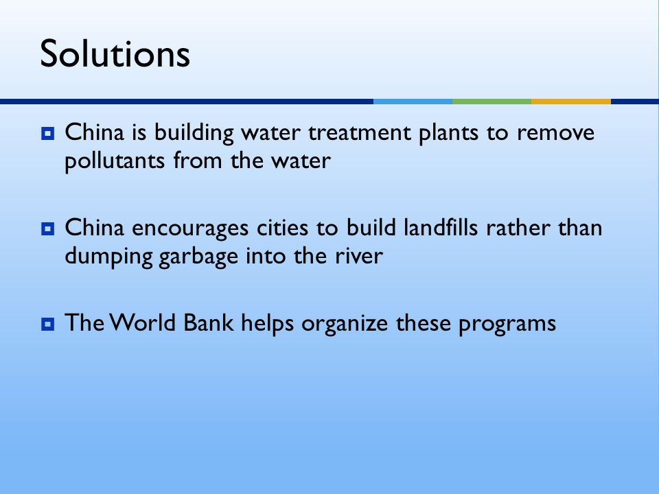 Solutions China is building water treatment plants to remove pollutants from the water.