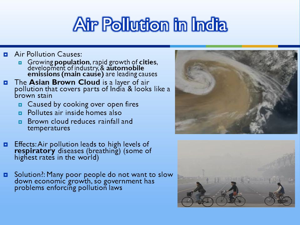 Air Pollution in India Air Pollution Causes: