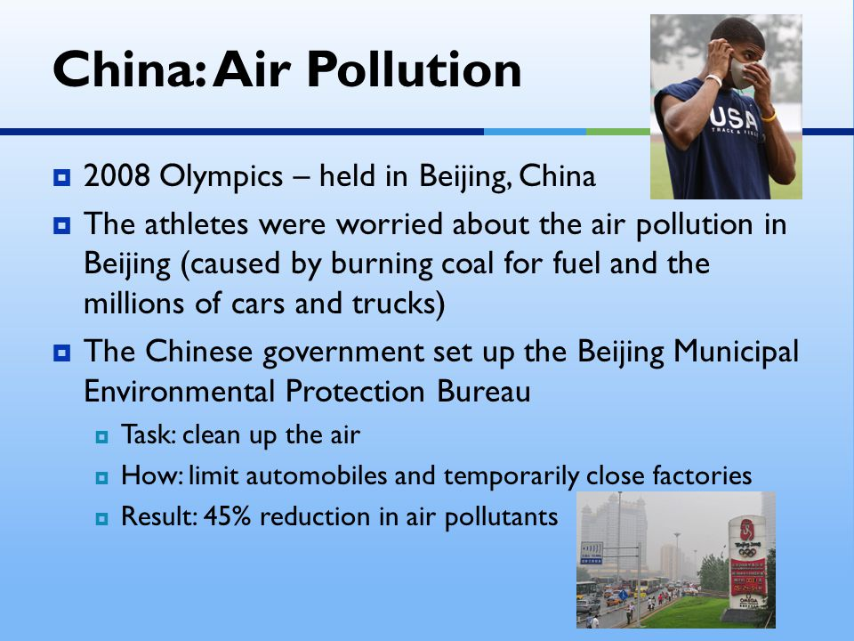 China: Air Pollution 2008 Olympics – held in Beijing, China