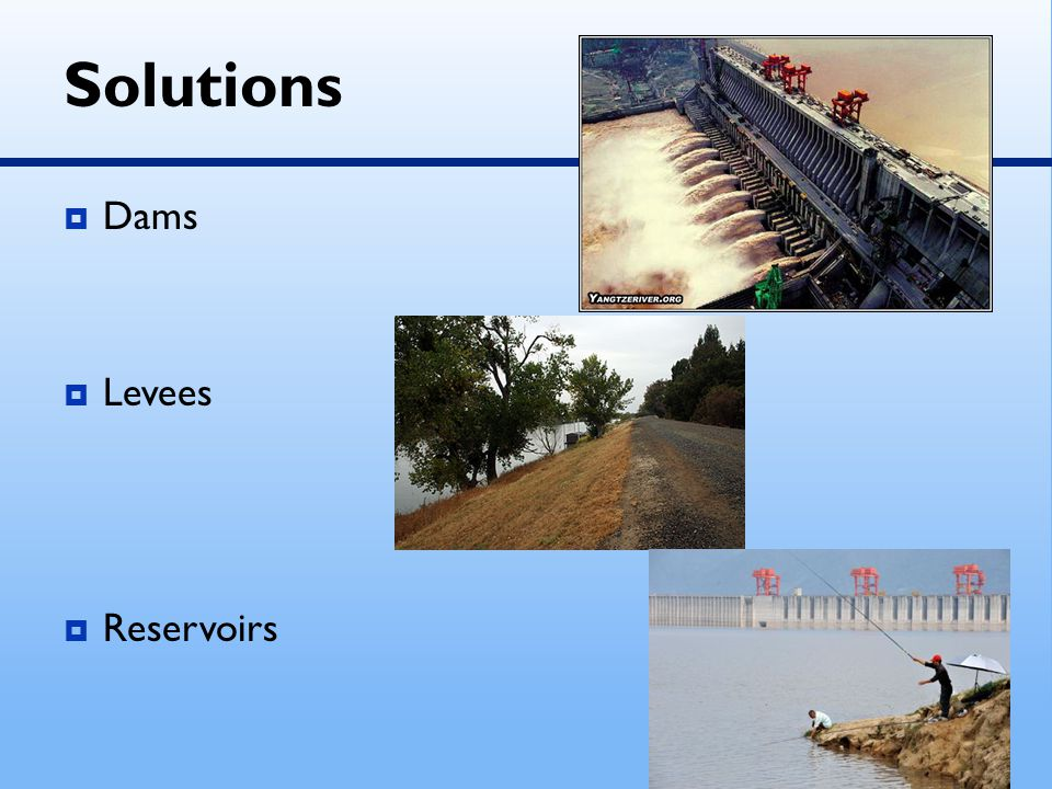 Solutions Dams Levees Reservoirs