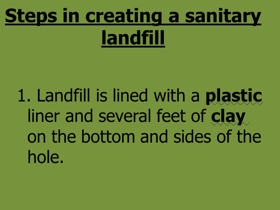 Steps in creating a sanitary landfill