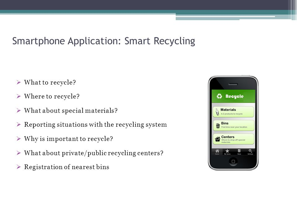 Smartphone Application: Smart Recycling