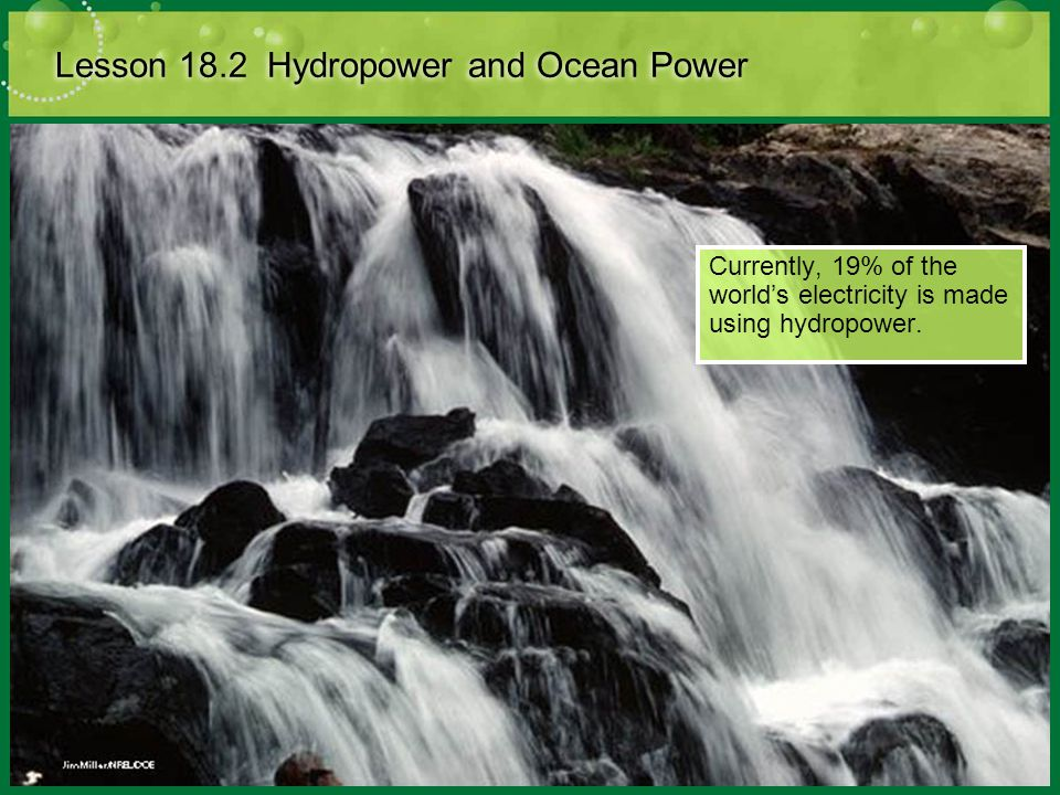 Lesson 18.2 Hydropower and Ocean Power