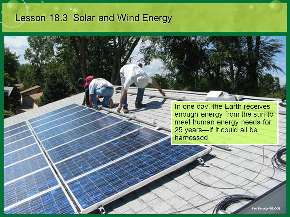Lesson 18.3 Solar and Wind Energy