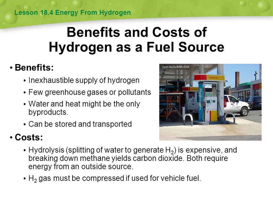 Benefits and Costs of Hydrogen as a Fuel Source