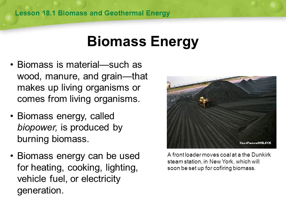 Lesson 18.1 Biomass and Geothermal Energy