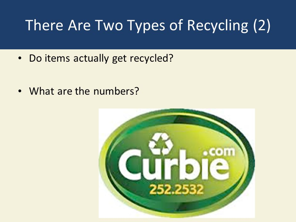There Are Two Types of Recycling (2)
