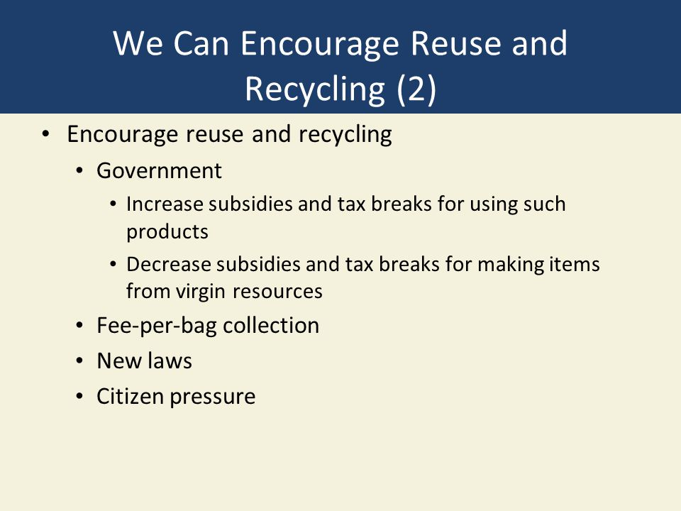 We Can Encourage Reuse and Recycling (2)
