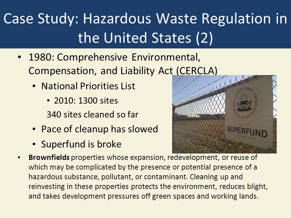 Case Study: Hazardous Waste Regulation in the United States (2)