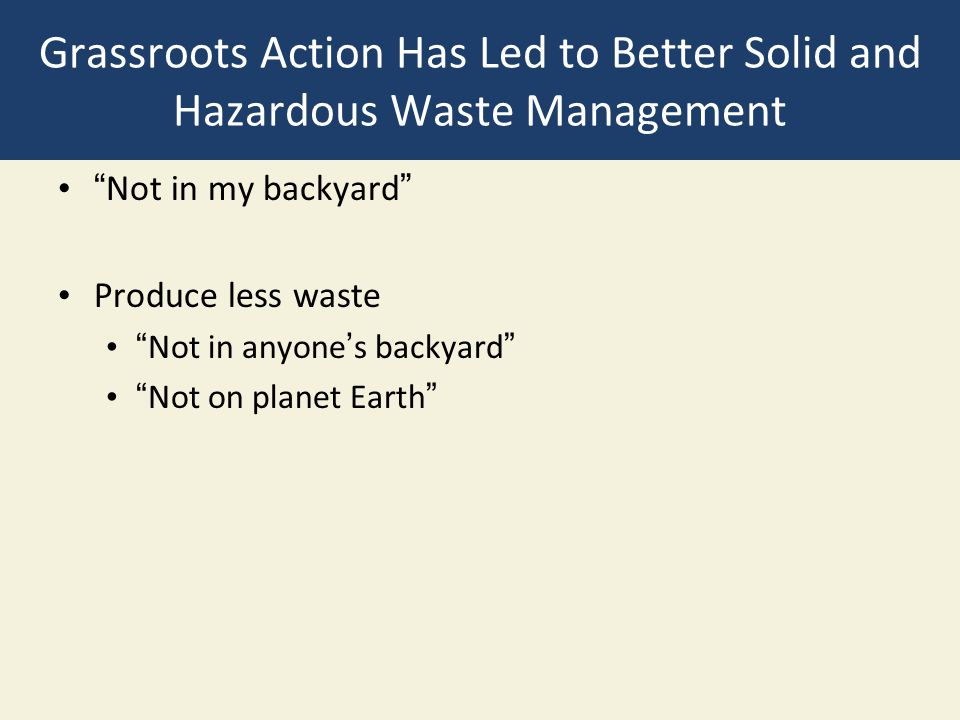 Grassroots Action Has Led to Better Solid and Hazardous Waste Management
