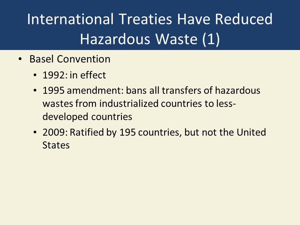 International Treaties Have Reduced Hazardous Waste (1)