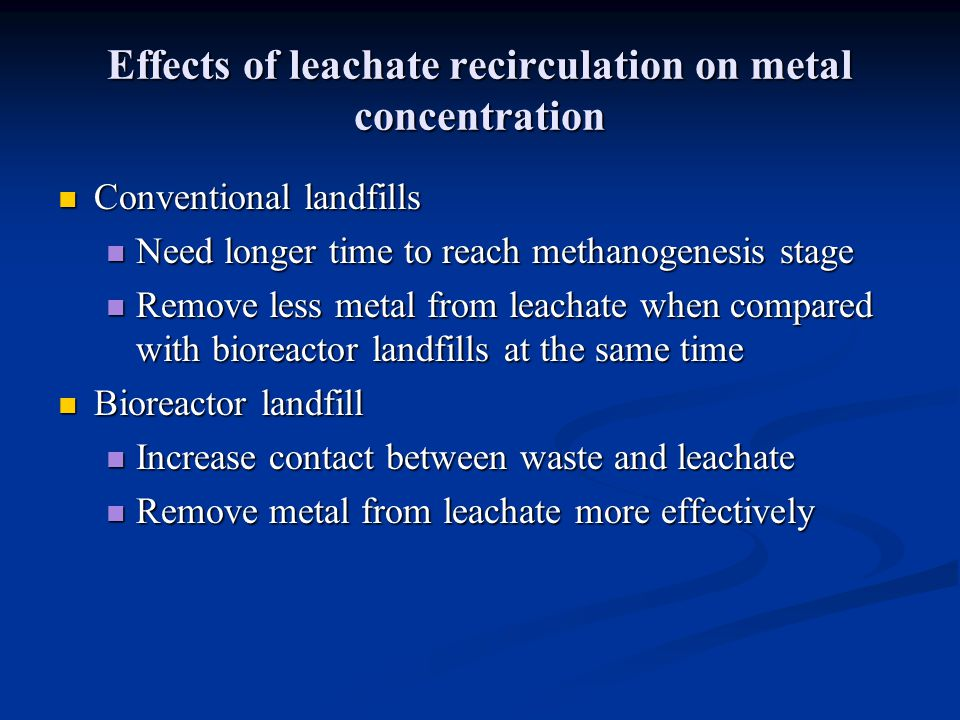 Effects of leachate recirculation on metal concentration