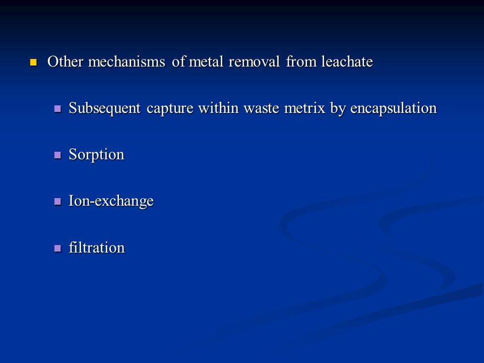 Other mechanisms of metal removal from leachate