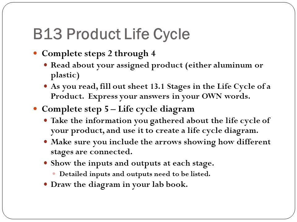B13 Product Life Cycle Complete steps 2 through 4