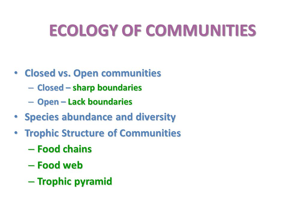 ECOLOGY OF COMMUNITIES