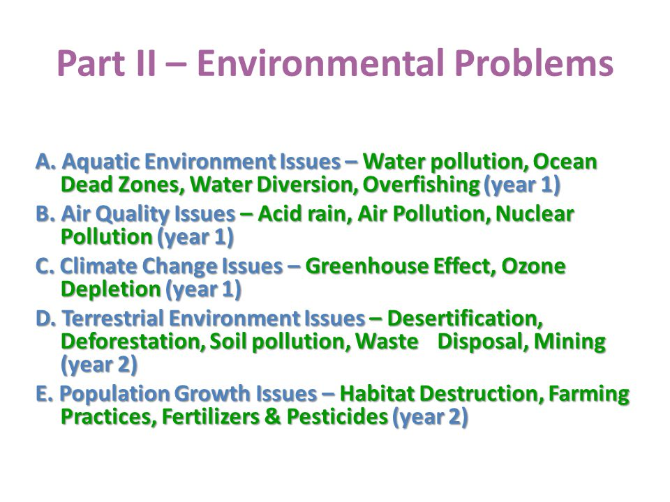 Part II – Environmental Problems