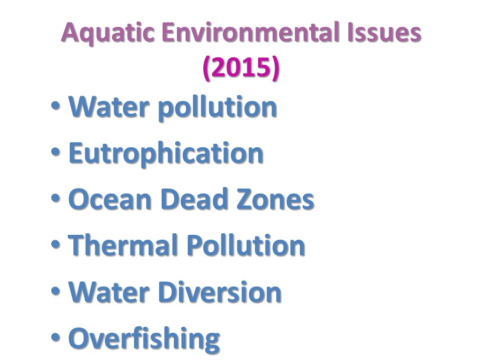 Aquatic Environmental Issues (2015)