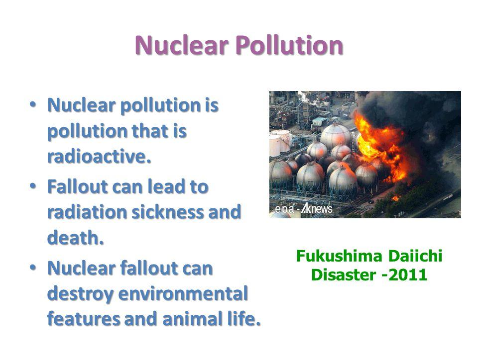 Fukushima Daiichi Disaster -2011