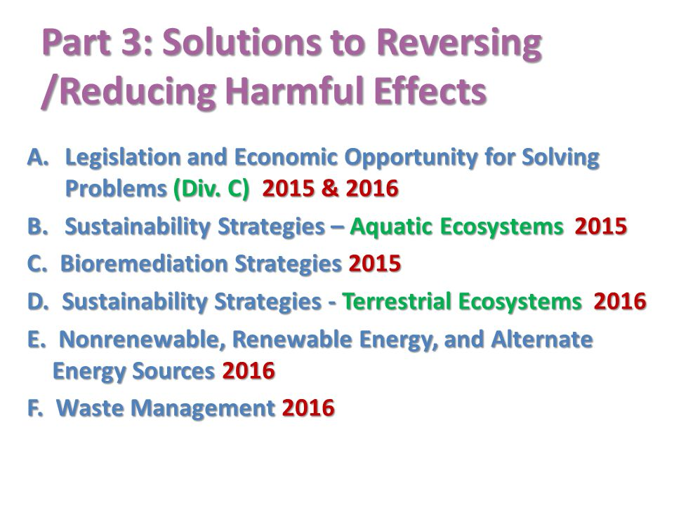 Part 3: Solutions to Reversing /Reducing Harmful Effects