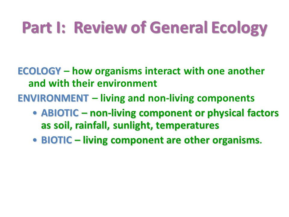 Part I: Review of General Ecology