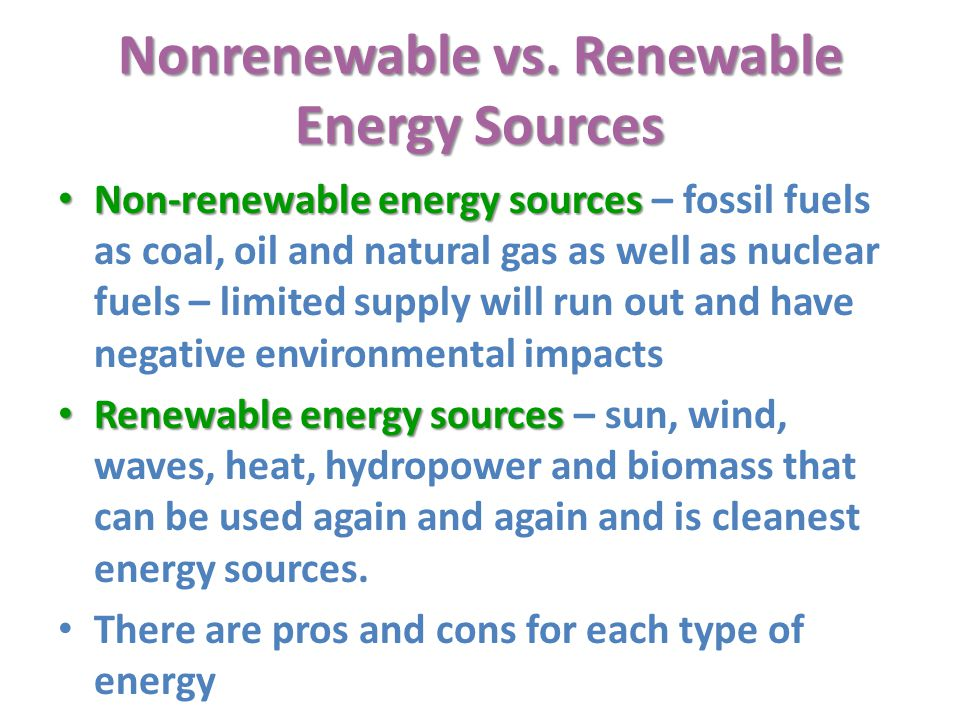 Nonrenewable vs. Renewable Energy Sources