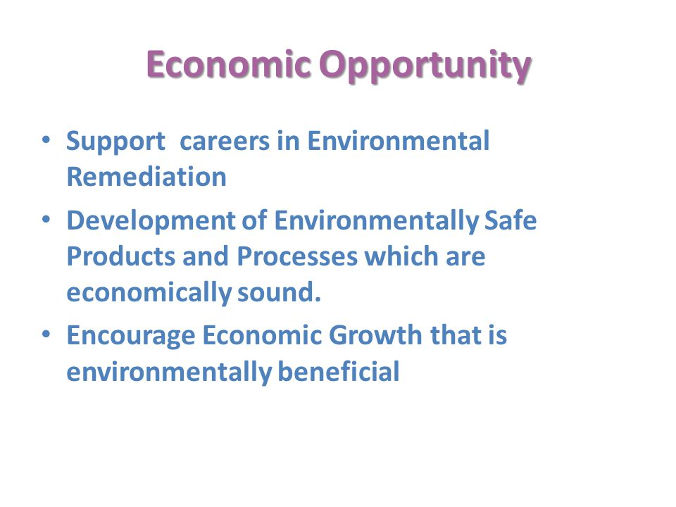Economic Opportunity Support careers in Environmental Remediation