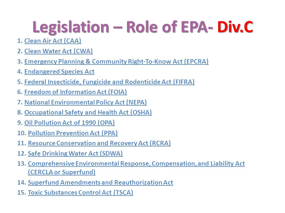 Legislation – Role of EPA- Div.C
