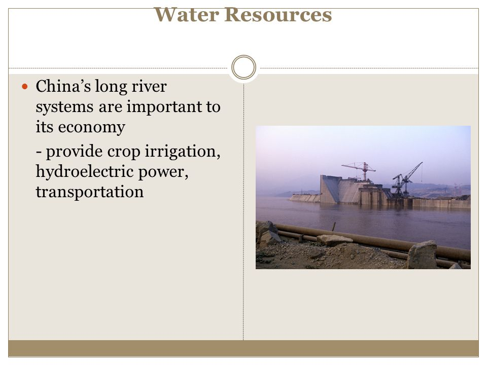 Water Resources China's long river systems are important to its economy.