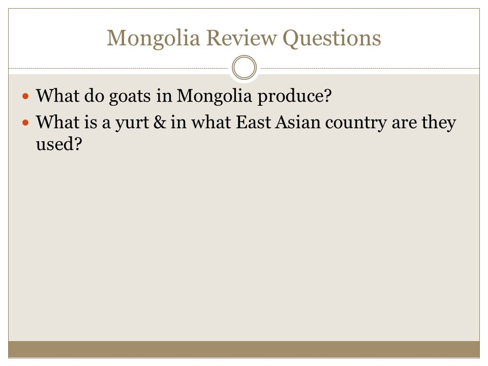 Mongolia Review Questions