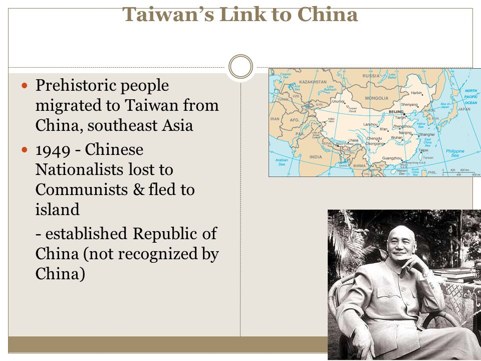 Taiwan's Link to China Prehistoric people migrated to Taiwan from China, southeast Asia.