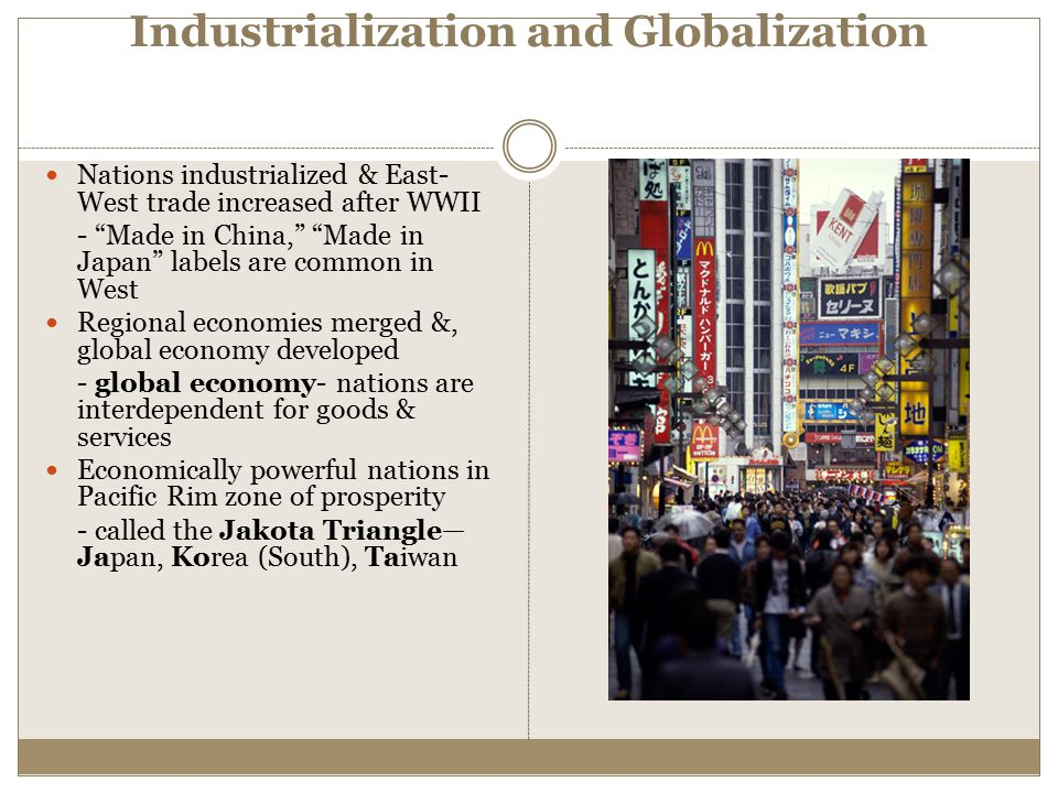 Industrialization and Globalization