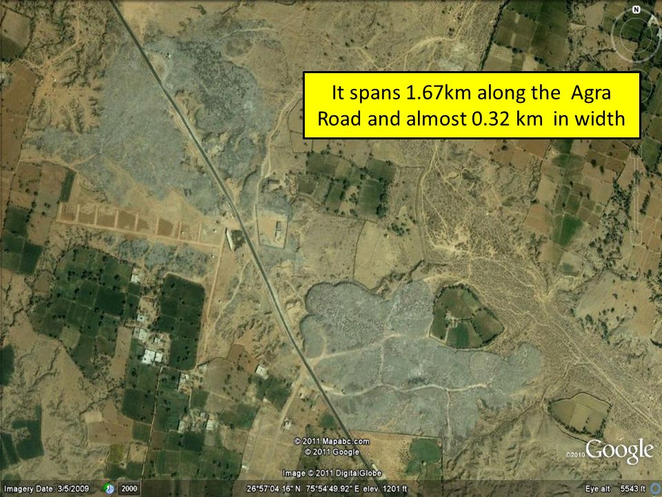 It spans 1.67km along the Agra Road and almost 0.32 km in width