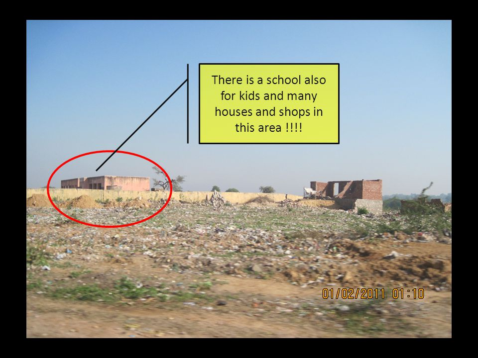 There is a school also for kids and many houses and shops in this area !!!!