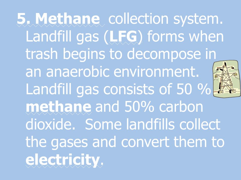 5. Methane collection system